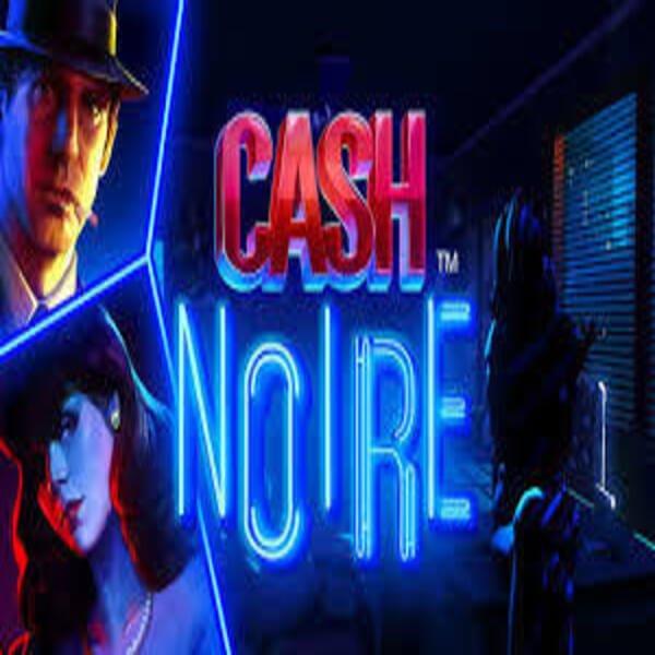 NetEnt Cash Noire Arvostelu Ja Kasinot