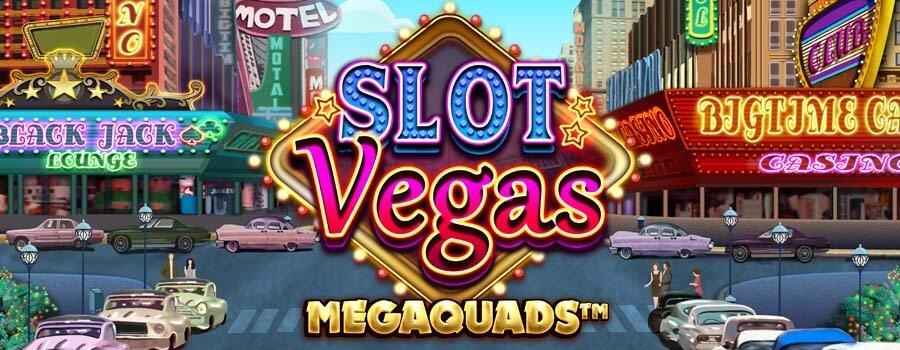 Slot Vegas Megaquads Peli
